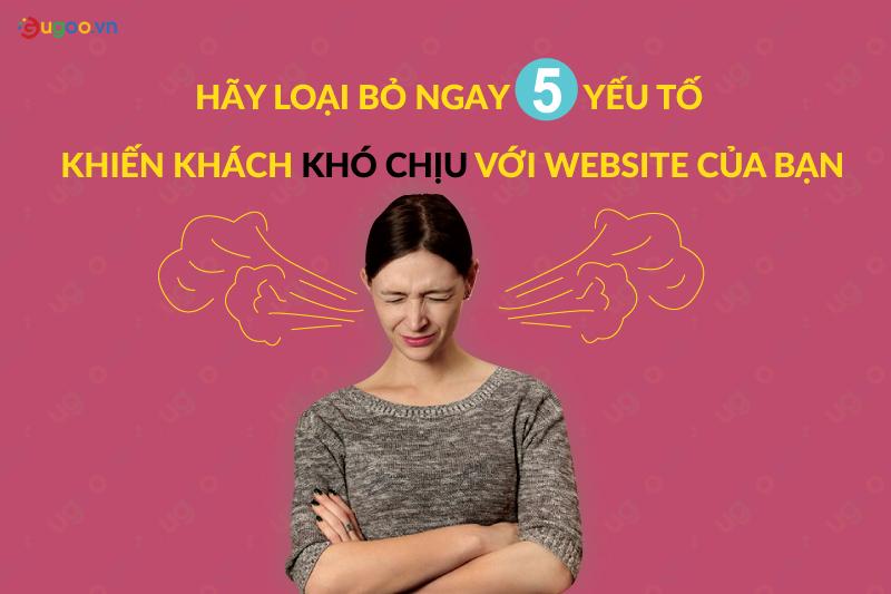 5 yeu to khien khach hang kho chịu voi website cua ban