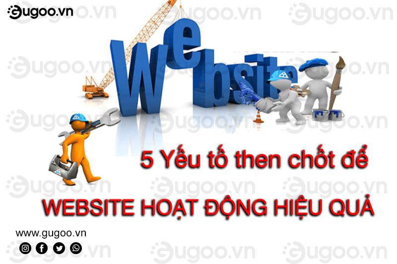 5 yeu to then chot de website hoat dong hieu qua