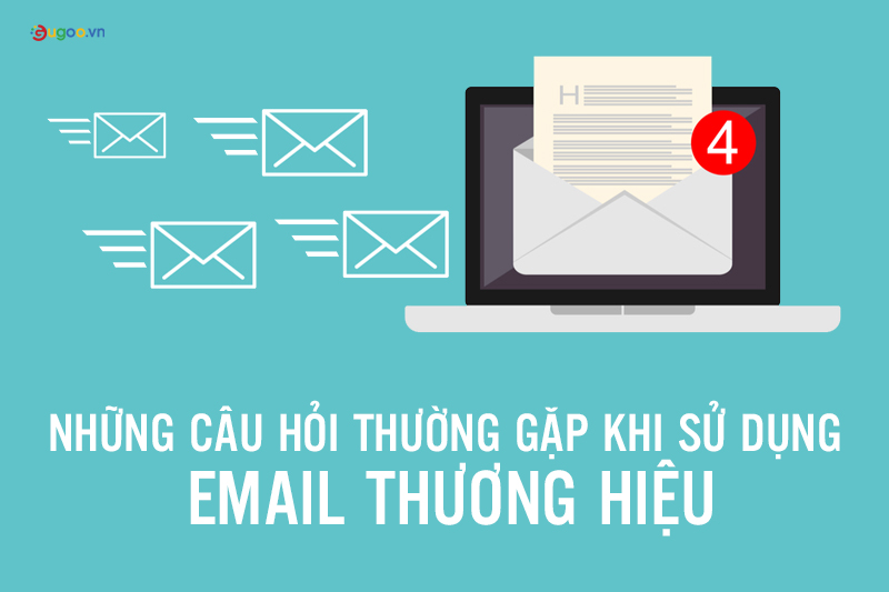 nhung cau hoi thuong gap khi dung email thuong hieu