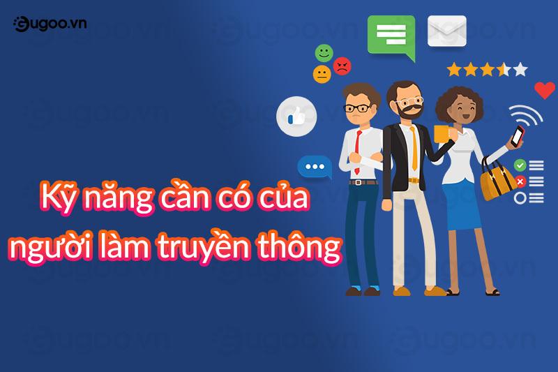 ky nang can co cua nguoi lam truyen thong
