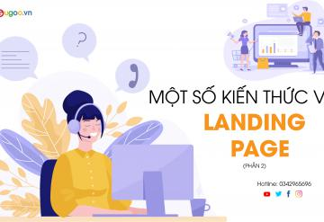 Một Số Kiến Thức Về Landing Page (Phần 2)
