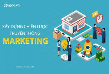 Xây Dựng Chiến Lược Truyền Thông Marketing