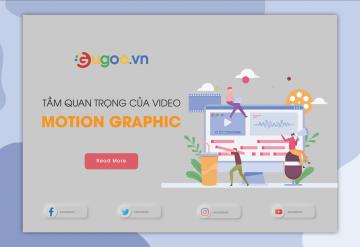 Tầm Quan Trọng Của Video Motion Graphic