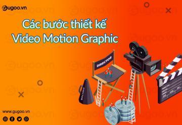 8 Bước Thiết Kế Video Motion Graphic.