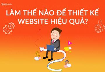 Làm Thế Nào Để Thiết Kế Website Hiệu Quả