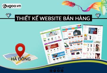 Thiết Kế Website Bán Hàng Tại Hà Đông