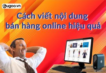 Cách Viết Nội Dung Bán Hàng Online Hiệu Quả