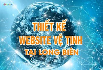Thiết Kế Website Vệ Tinh Tại Long Biên