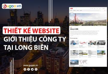 Thiết Kế Website Giới Thiệu Công Ty Tại Long Biên