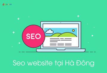 Seo Website Tại Hà Đông Là Gì?