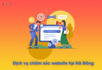 Dịch Vụ Chăm Sóc Website Tại Hà Đông