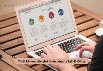 Thiết Kế Website Giới Thiệu Công Ty Tại Hà Đông