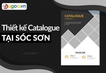 Thiết Kế Catalogue Tại Sóc Sơn