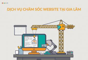 Dịch Vụ Chăm Sóc Website Tại Gia Lâm