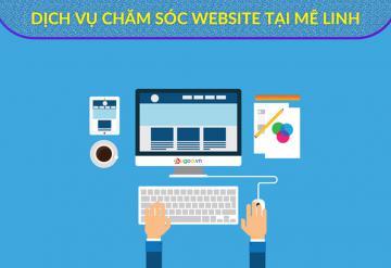 5 Tiêu Chí Chăm Sóc Website Chuyên Nghiệp Tại Mê Linh