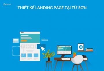 Thiết Kế Landing Page Tại Từ Sơn
