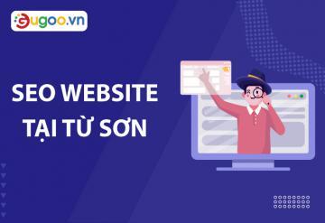 Seo Website Tại Từ Sơn