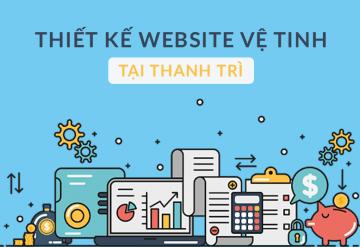 Thiết Kế Website Vệ Tinh Tại Thanh Trì