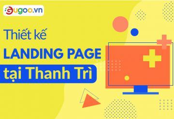 Thiết Kế Landing Page Tại Thanh Trì