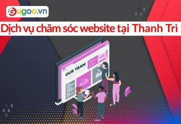 Dịch Vụ Chăm Sóc Website Tại Thanh Trì
