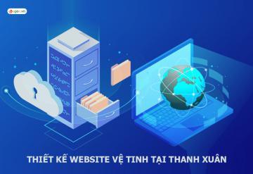 Thiết Kế Website Vệ Tinh Tại Thanh Xuân