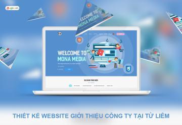 Thiết Kế Website Giới Thiệu Công Ty Tại Từ Liêm