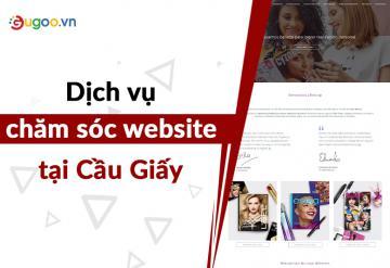 Dịch Vụ Chăm Sóc Website Tại Cầu Giấy
