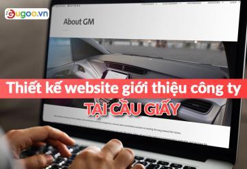 Thiết Kế Website Giới Thiệu Công Ty Tại Cầu Giấy