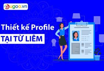 Công Ty Thiết Kế Profile Tại Từ Liêm