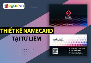 Công Ty Thiết Kế Namecard Tại Từ Liêm
