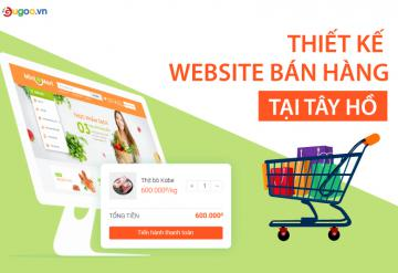 Thiết Kế Website Bán Hàng Tại Tây Hồ